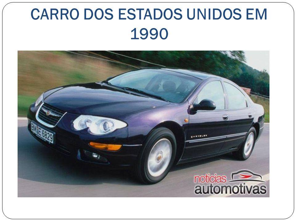 CARRO DOS ESTADOS UNIDOS EM 1990