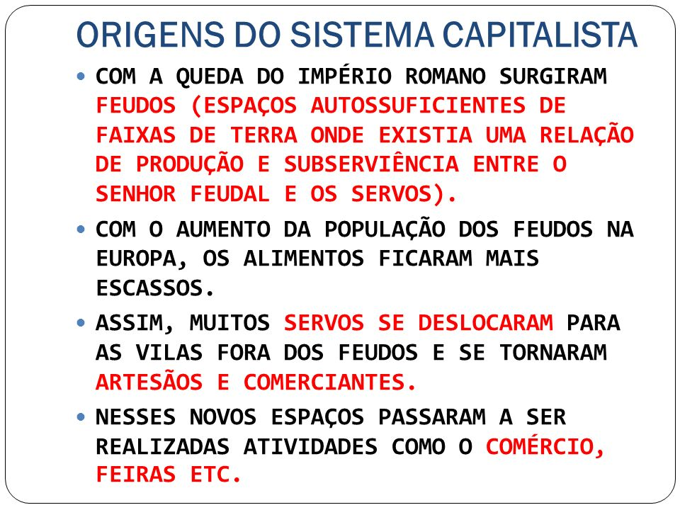 ORIGENS DO SISTEMA CAPITALISTA