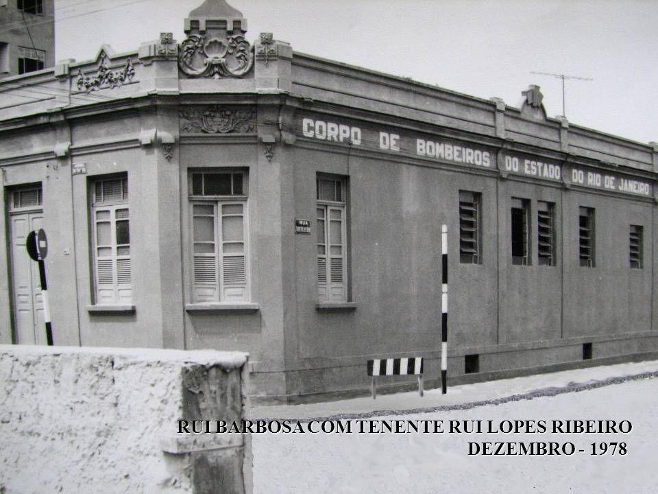 RUI BARBOSA COM TENENTE RUI LOPES RIBEIRO