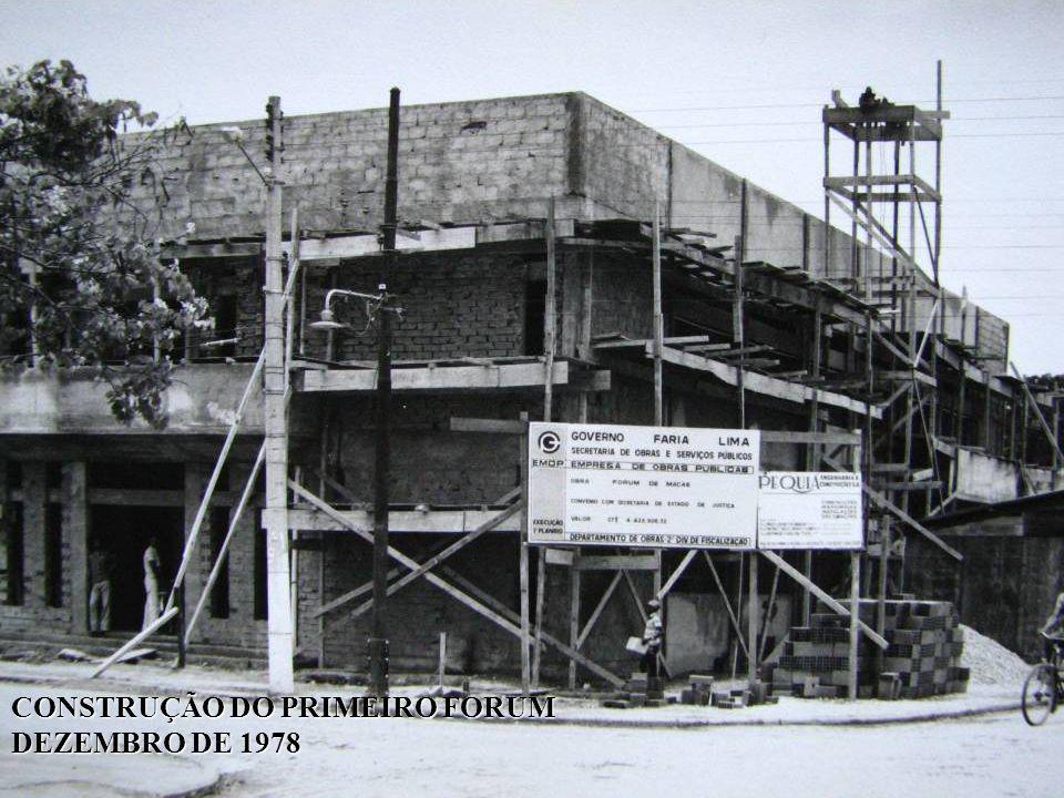 CONSTRUÇÃO DO PRIMEIRO FORUM