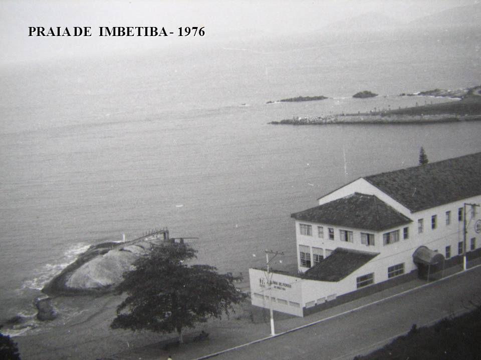 PRAIA DE IMBETIBA - 1976