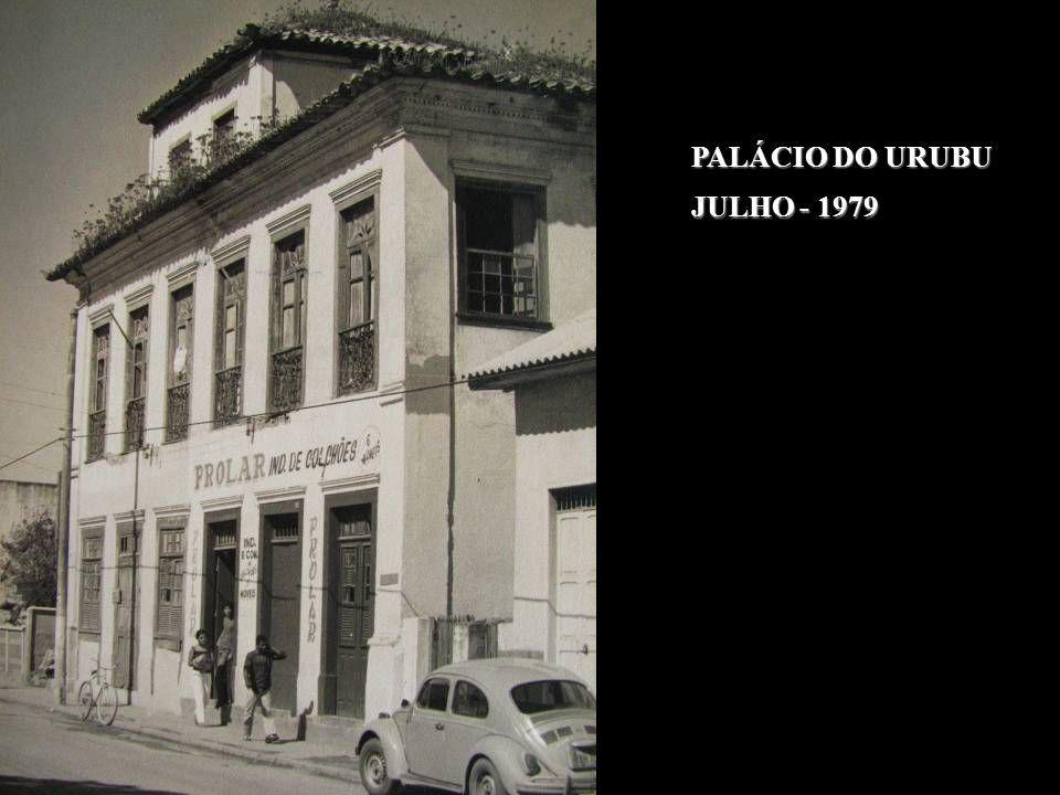 PALÁCIO DO URUBU JULHO - 1979