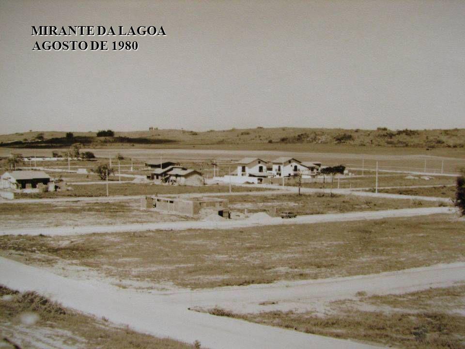 MIRANTE DA LAGOA AGOSTO DE 1980