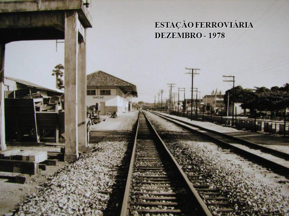 ESTAÇÃO FERROVIÁRIA DEZEMBRO - 1978