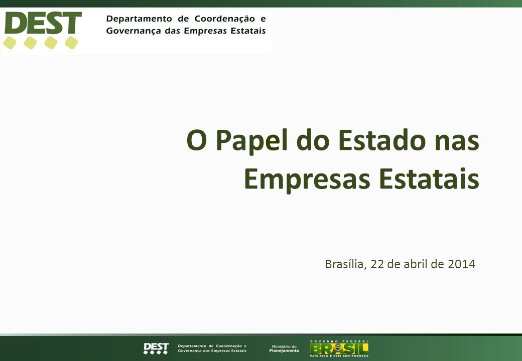 O Papel do Estado nas Empresas Estatais