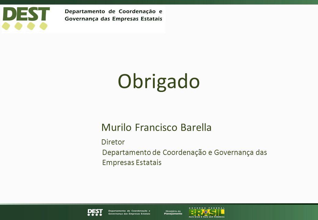 Obrigado Murilo Francisco Barella Diretor