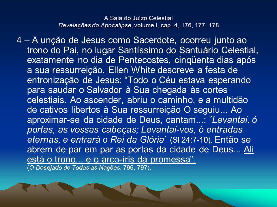 A Sala do Juízo Celestial Revelações do Apocalipse, volume I, cap