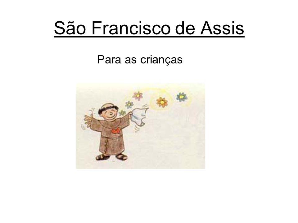 São Francisco de Assis Para as crianças