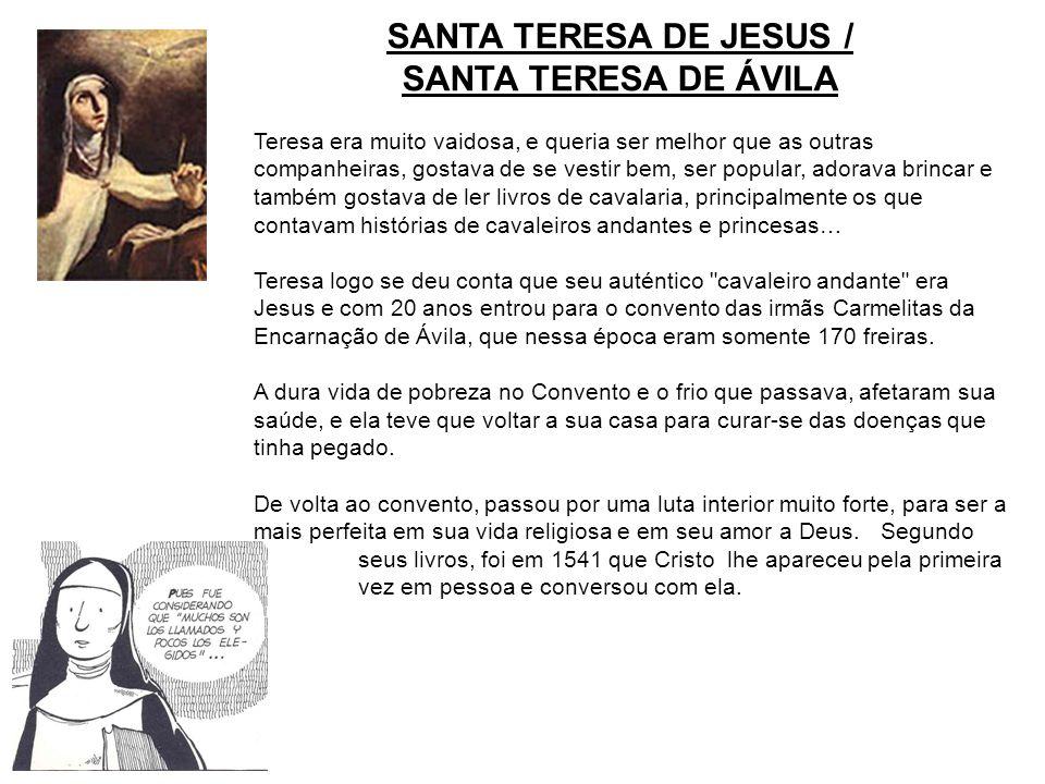 SANTA TERESA DE JESUS / SANTA TERESA DE ÁVILA