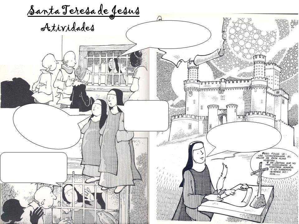 Santa Teresa de Jesus Atividades