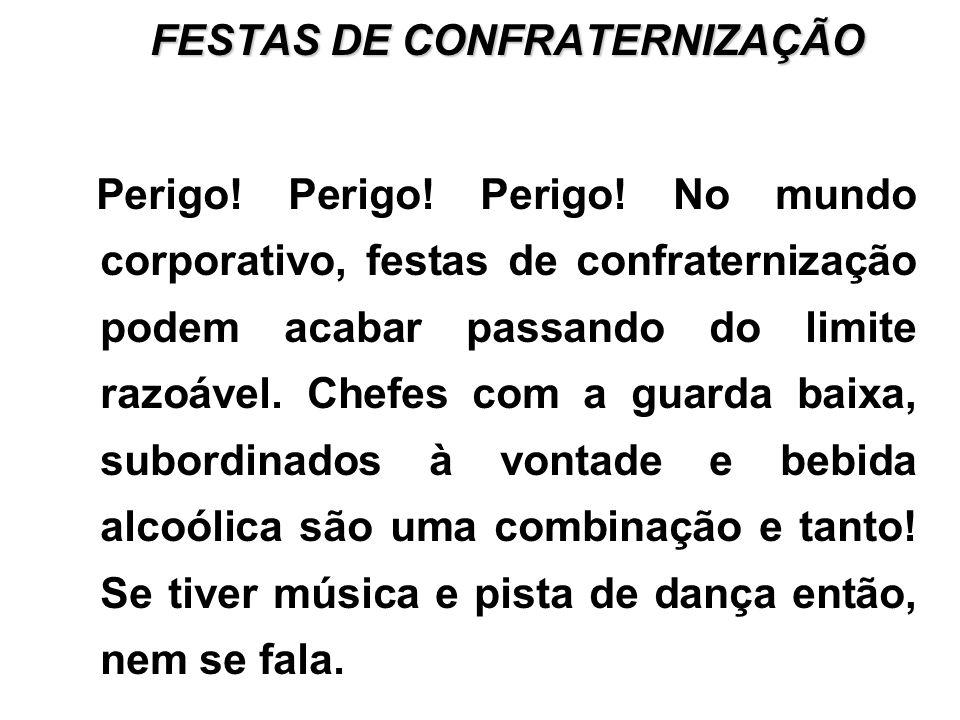 FESTAS DE CONFRATERNIZAÇÃO