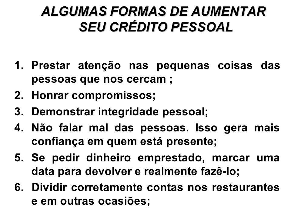 ALGUMAS FORMAS DE AUMENTAR SEU CRÉDITO PESSOAL