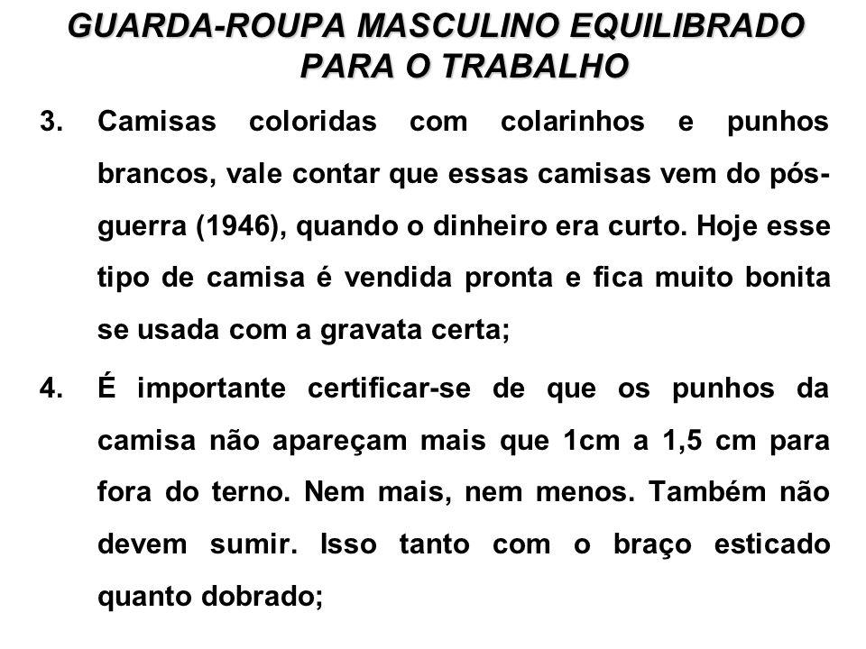 GUARDA-ROUPA MASCULINO EQUILIBRADO PARA O TRABALHO