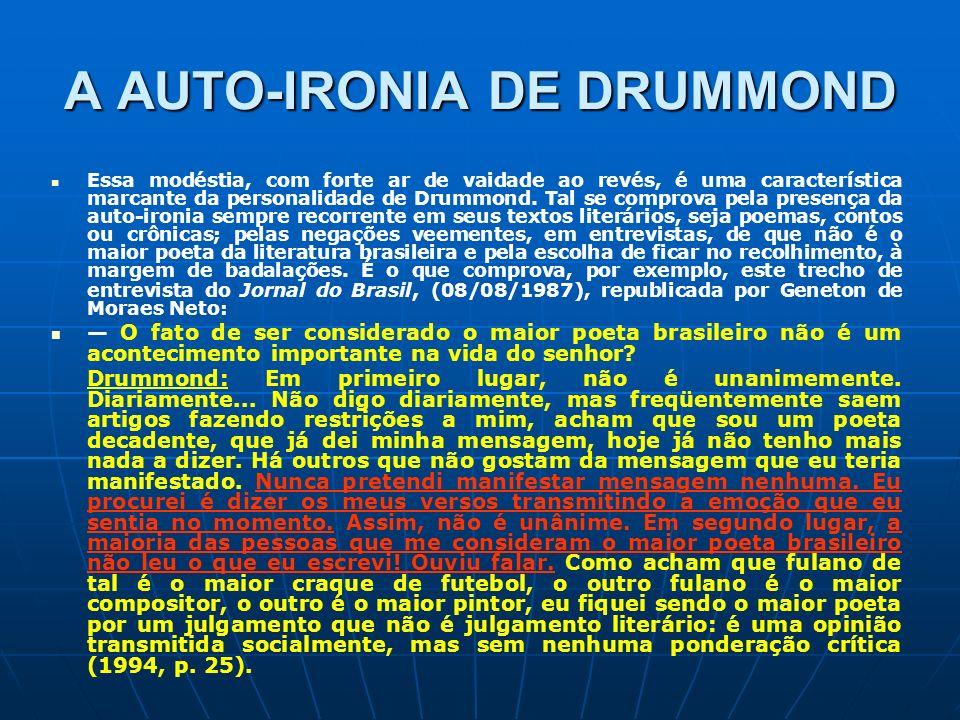 A AUTO-IRONIA DE DRUMMOND