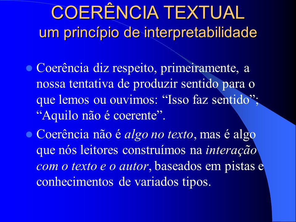 COERÊNCIA TEXTUAL um princípio de interpretabilidade