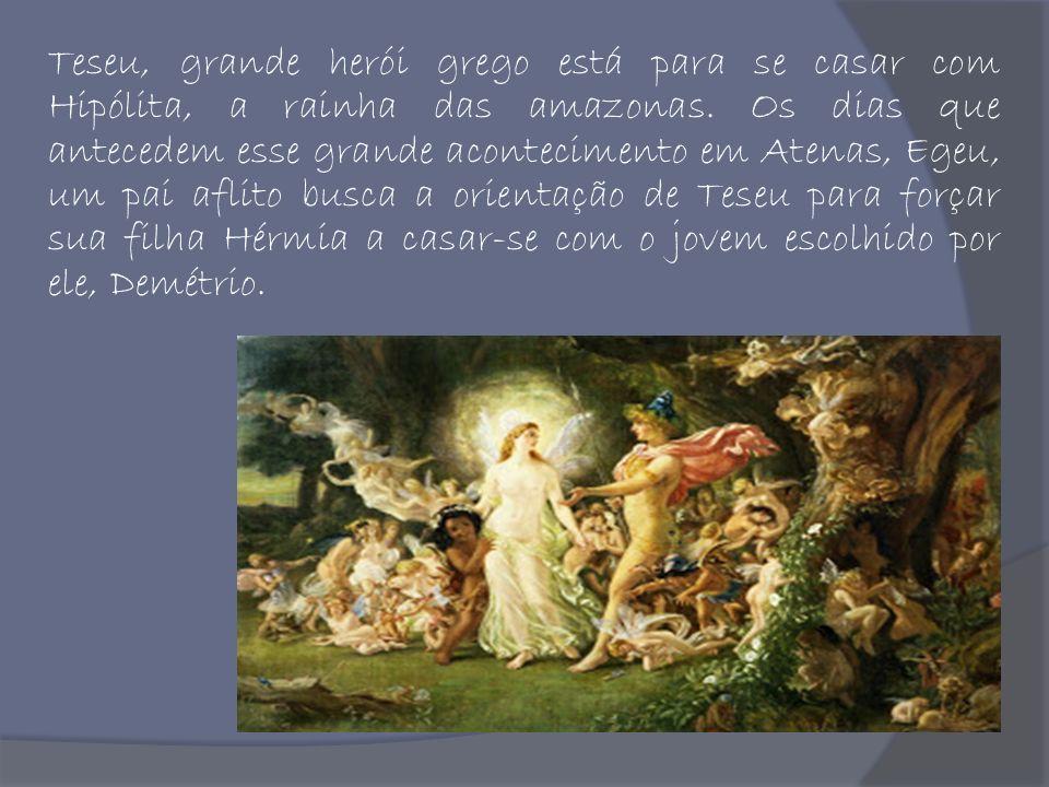 Teseu, grande herói grego está para se casar com Hipólita, a rainha das amazonas.