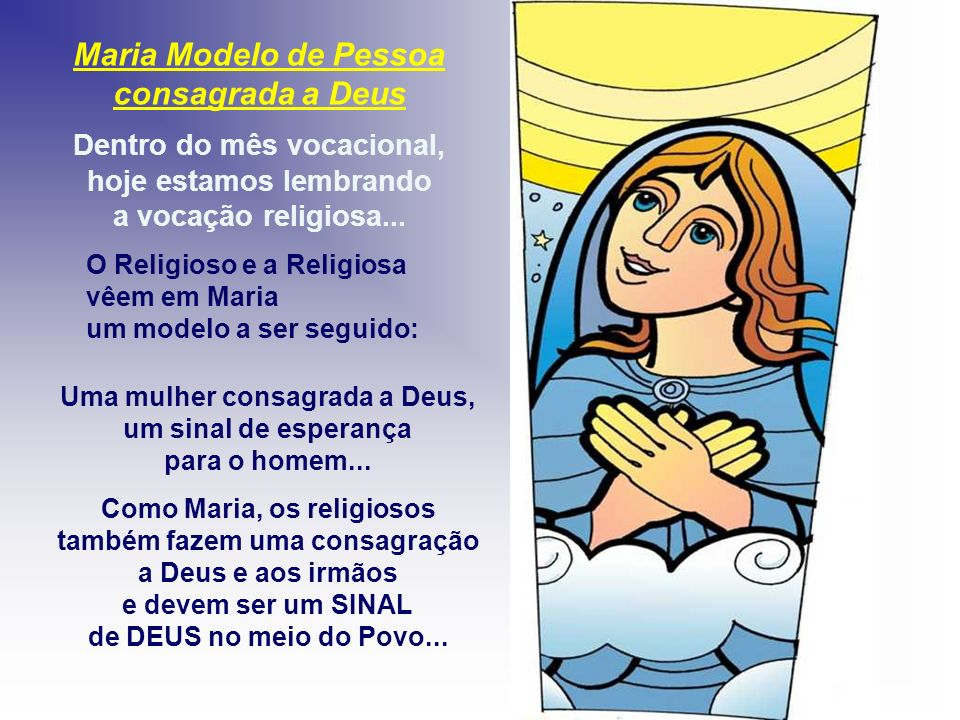 Maria Modelo de Pessoa consagrada a Deus