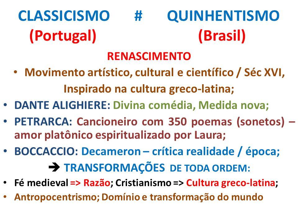 CLASSICISMO # QUINHENTISMO (Portugal) (Brasil)