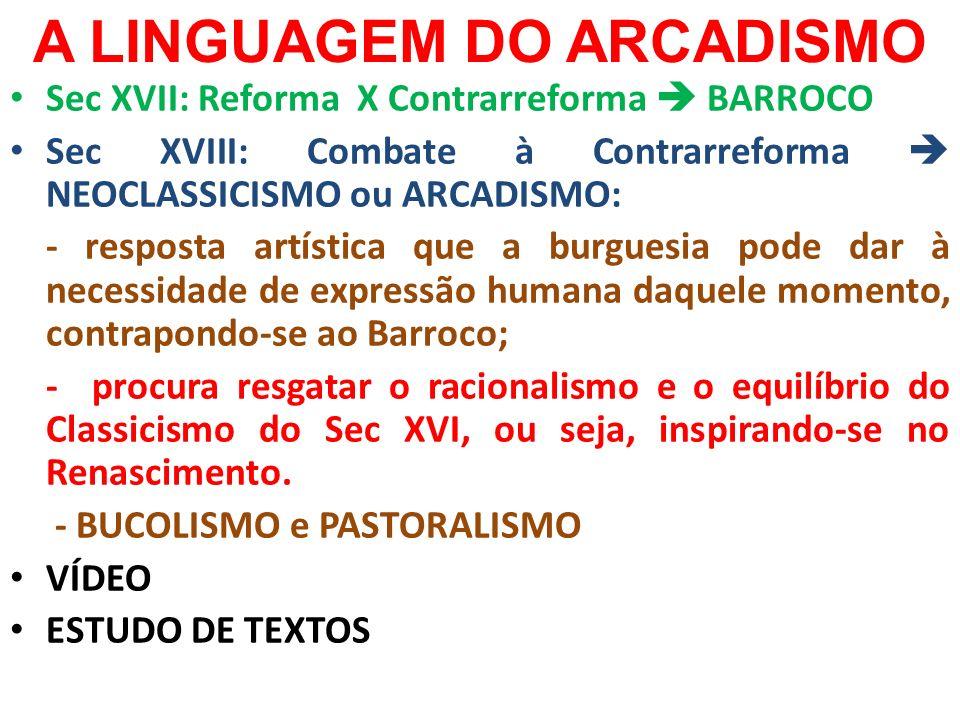 A LINGUAGEM DO ARCADISMO