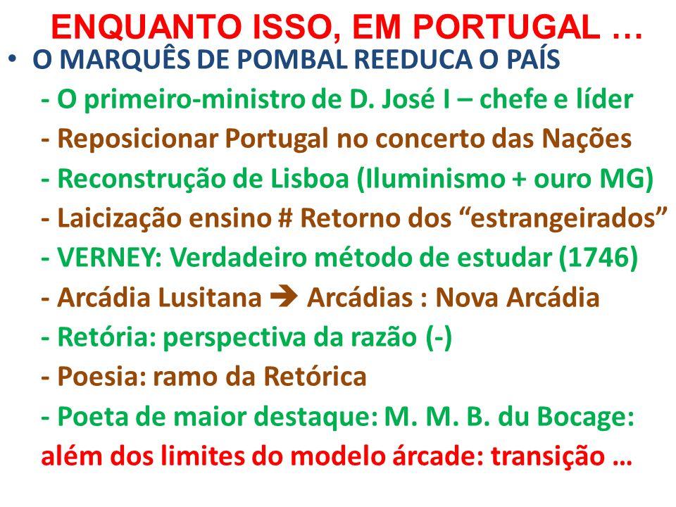 ENQUANTO ISSO, EM PORTUGAL …
