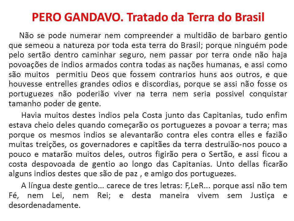 PERO GANDAVO. Tratado da Terra do Brasil