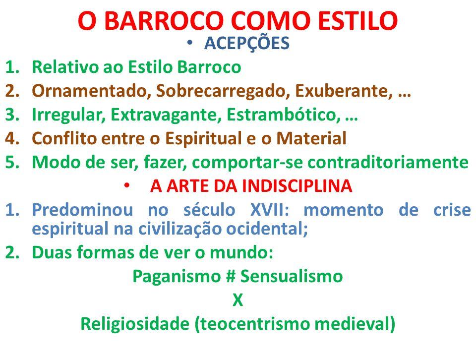 Paganismo # Sensualismo Religiosidade (teocentrismo medieval)