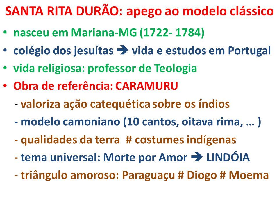 SANTA RITA DURÃO: apego ao modelo clássico