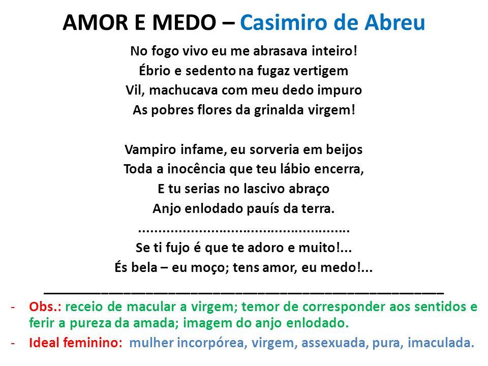 AMOR E MEDO – Casimiro de Abreu