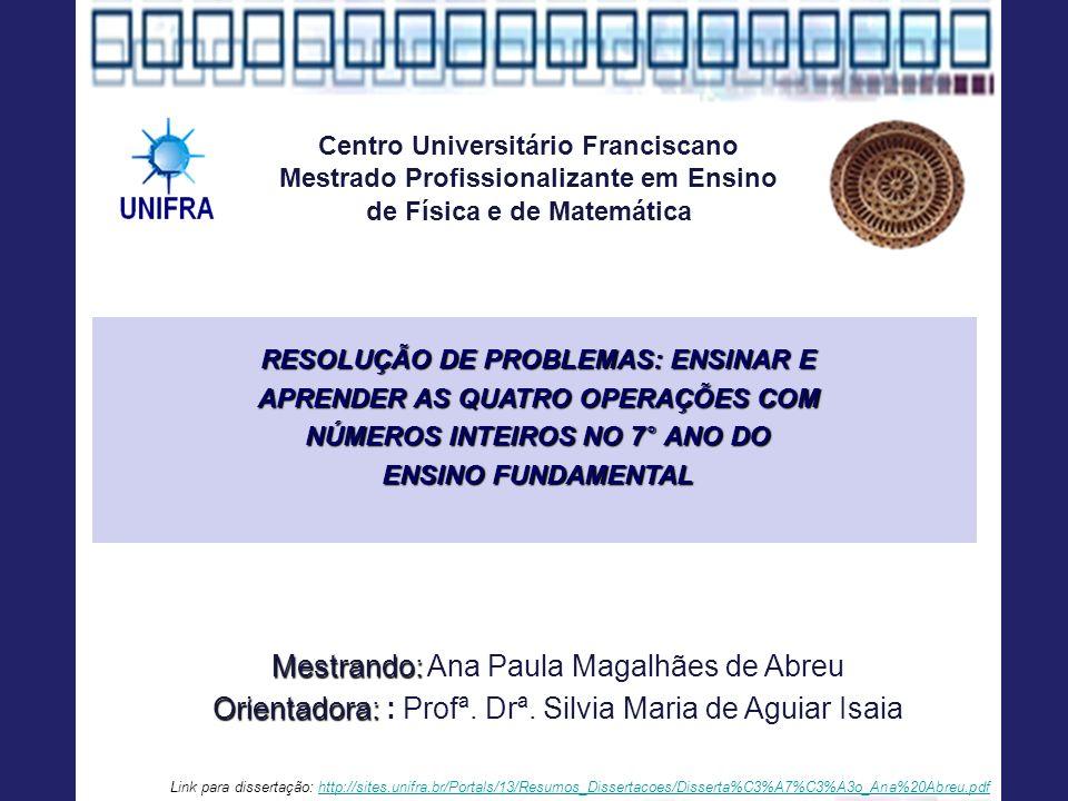 Mestrando: Ana Paula Magalhães de Abreu