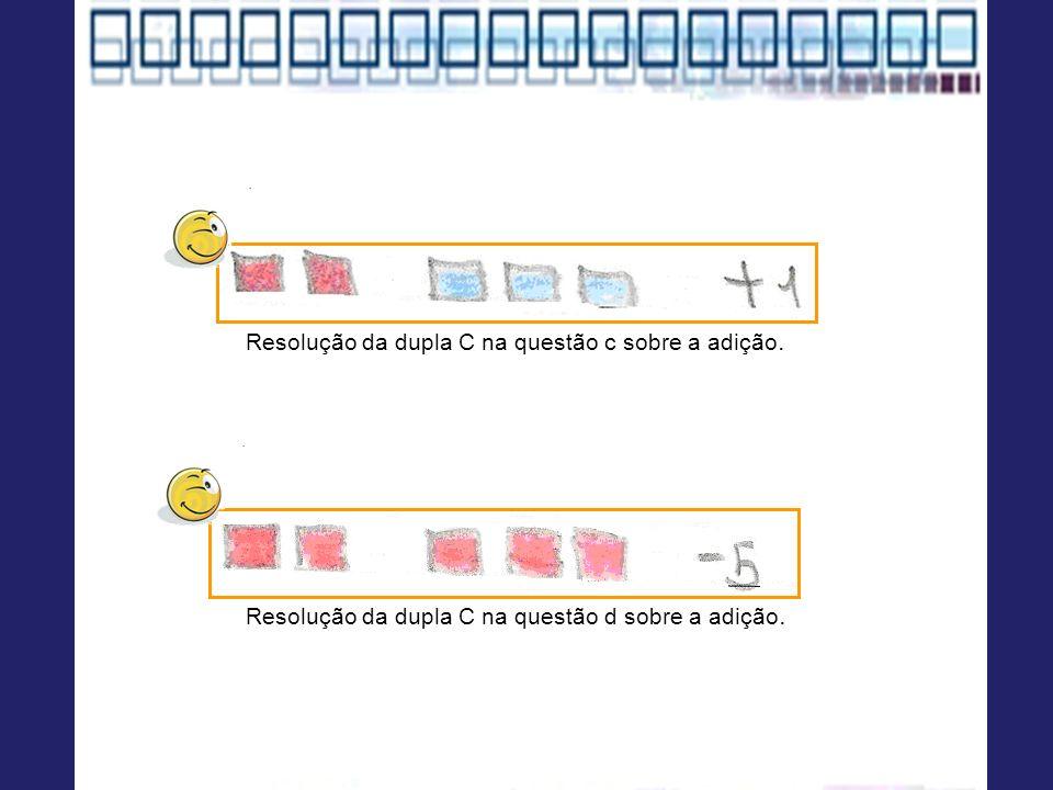 Resolução da dupla C na questão c sobre a adição.