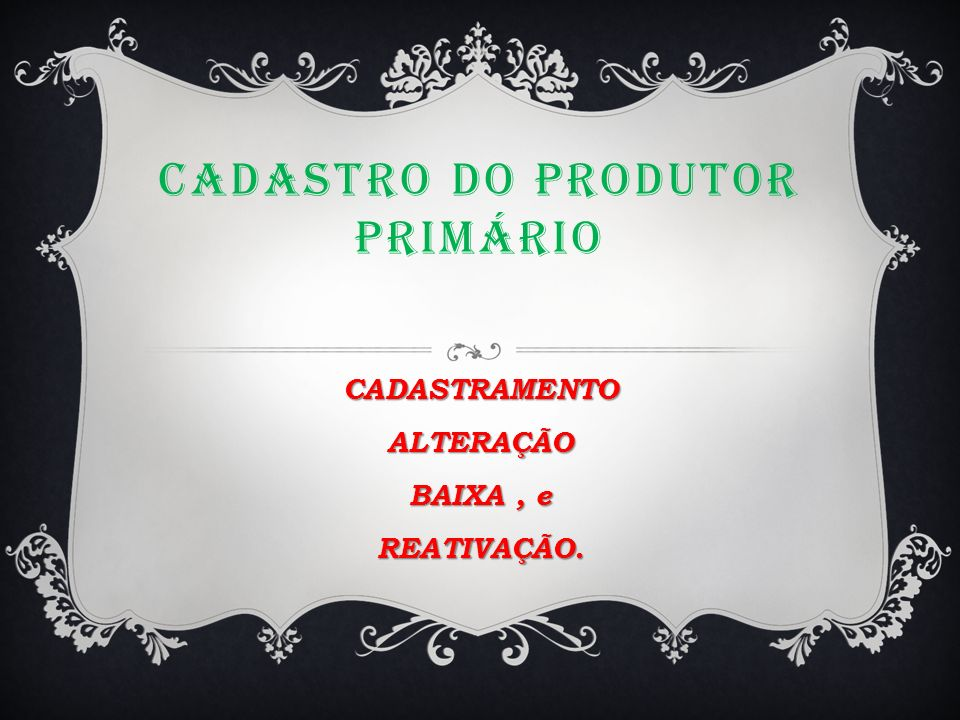 CADASTRO DO PRODUTOR PRIMÁRIO