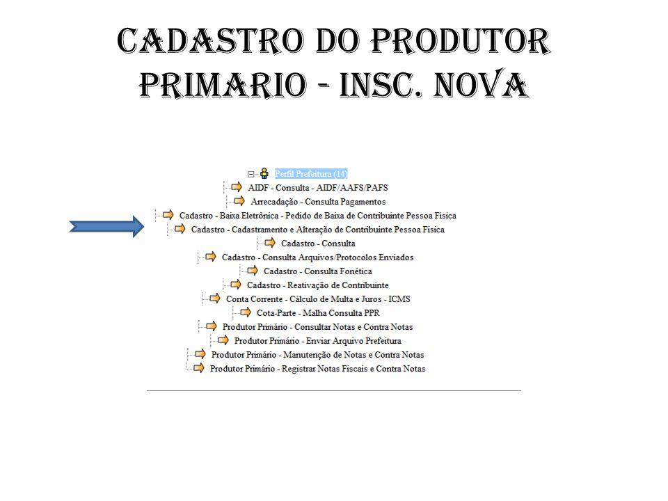 Cadastro do PRODUTOR PRIMARIO - insc. nova