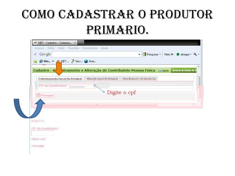 COMO CADASTRAR O PRODUTOR PRIMARIO.