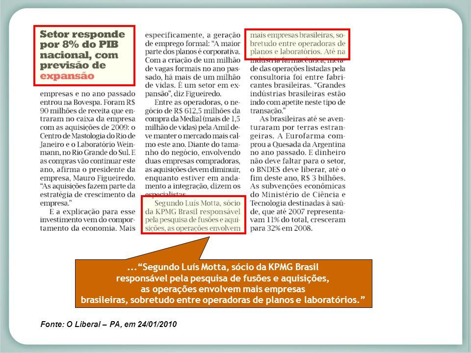 ... Segundo Luís Motta, sócio da KPMG Brasil