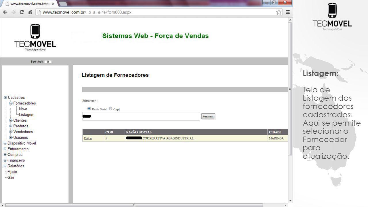 Listagem: Tela de Listagem dos fornecedores cadastrados.