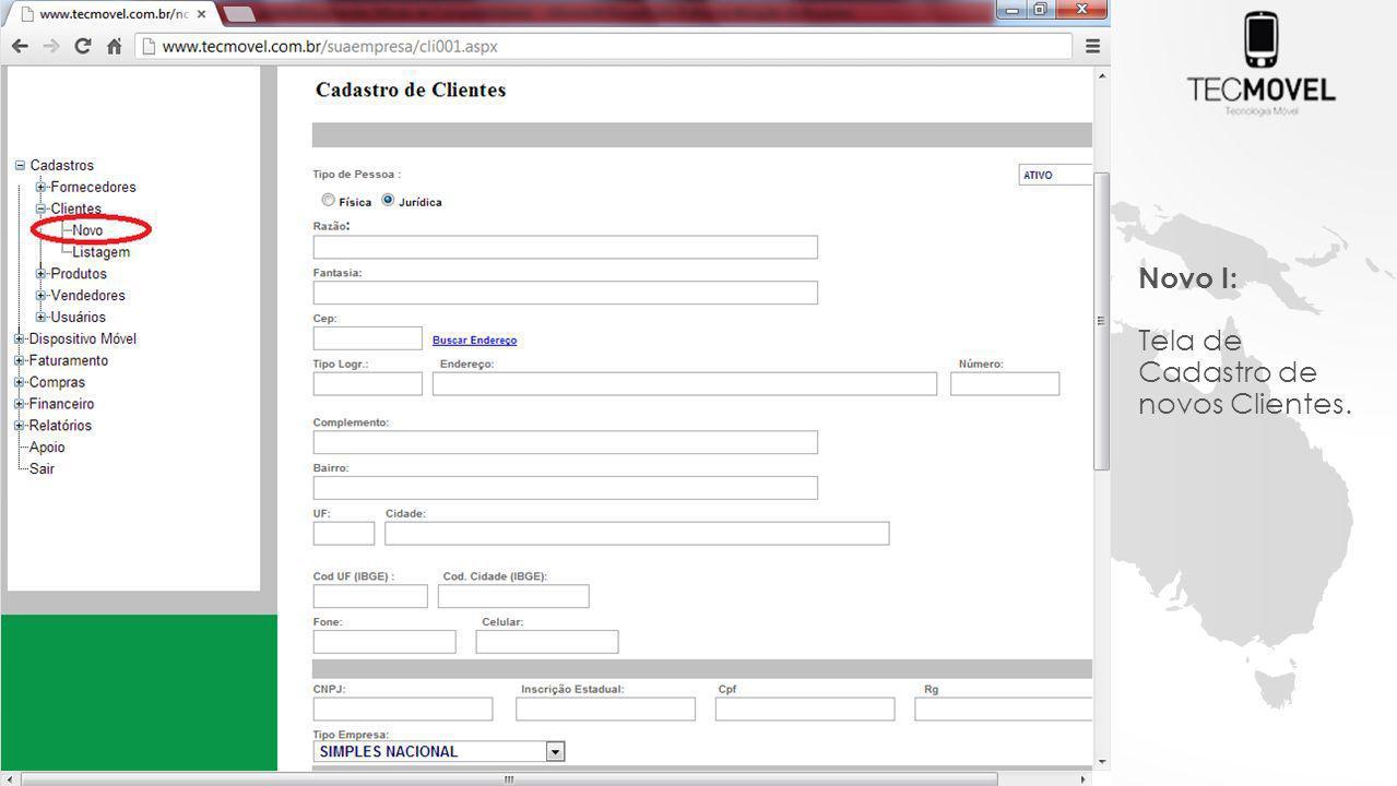 Novo I: Tela de Cadastro de novos Clientes.
