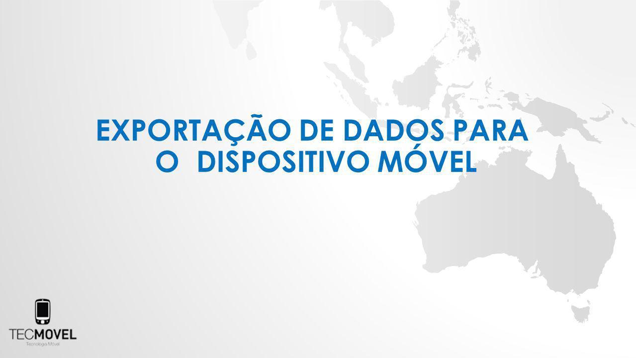 EXPORTAÇÃO DE DADOS PARA