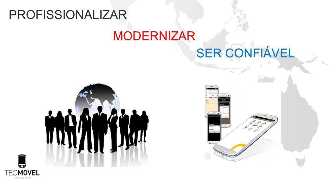 profissionalizar modernizar Ser confiável