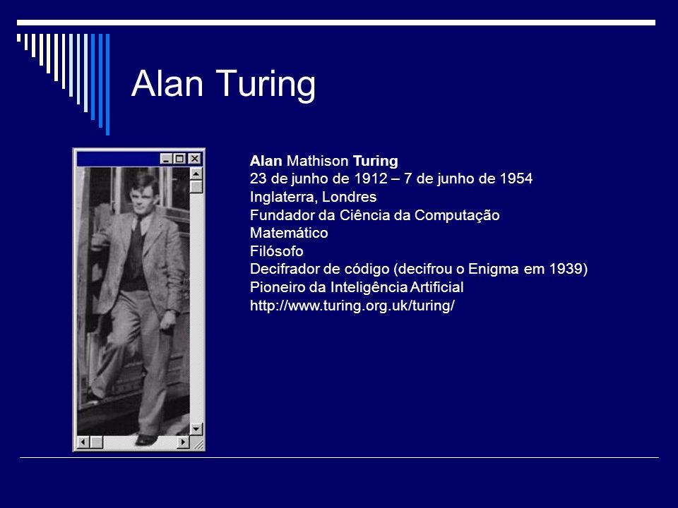 Alan Turing Alan Mathison Turing