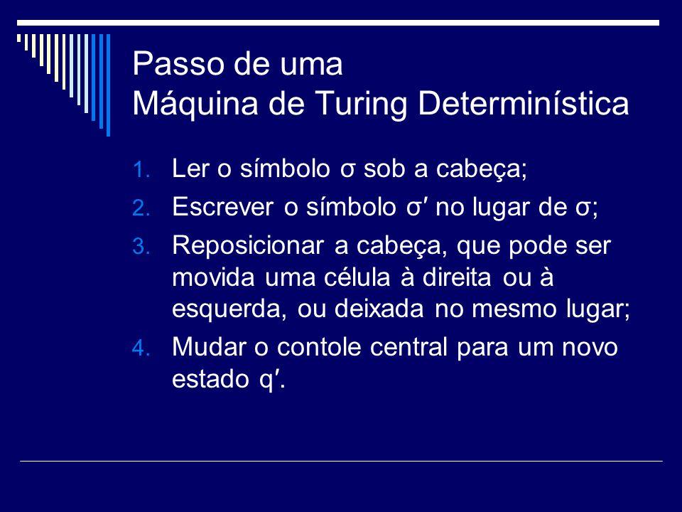 Passo de uma Máquina de Turing Determinística