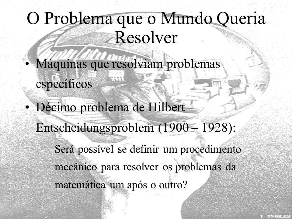 O Problema que o Mundo Queria Resolver
