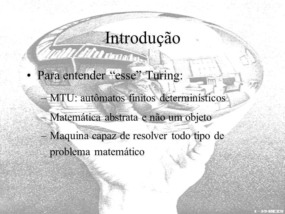 Introdução Para entender esse Turing: