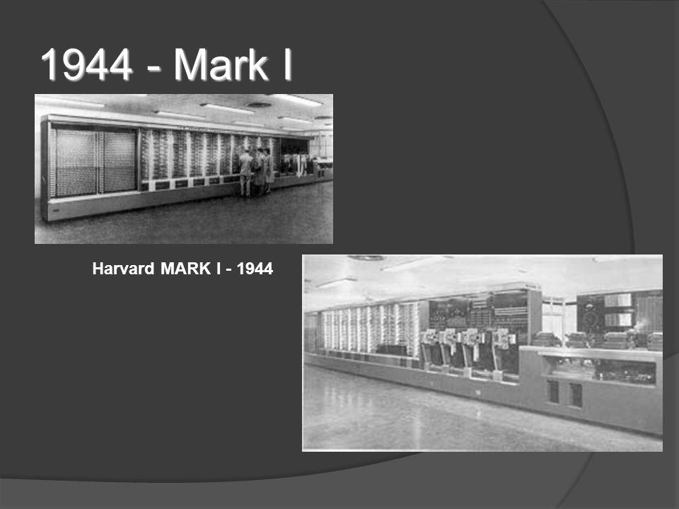 1944 - Mark I Harvard MARK I - 1944