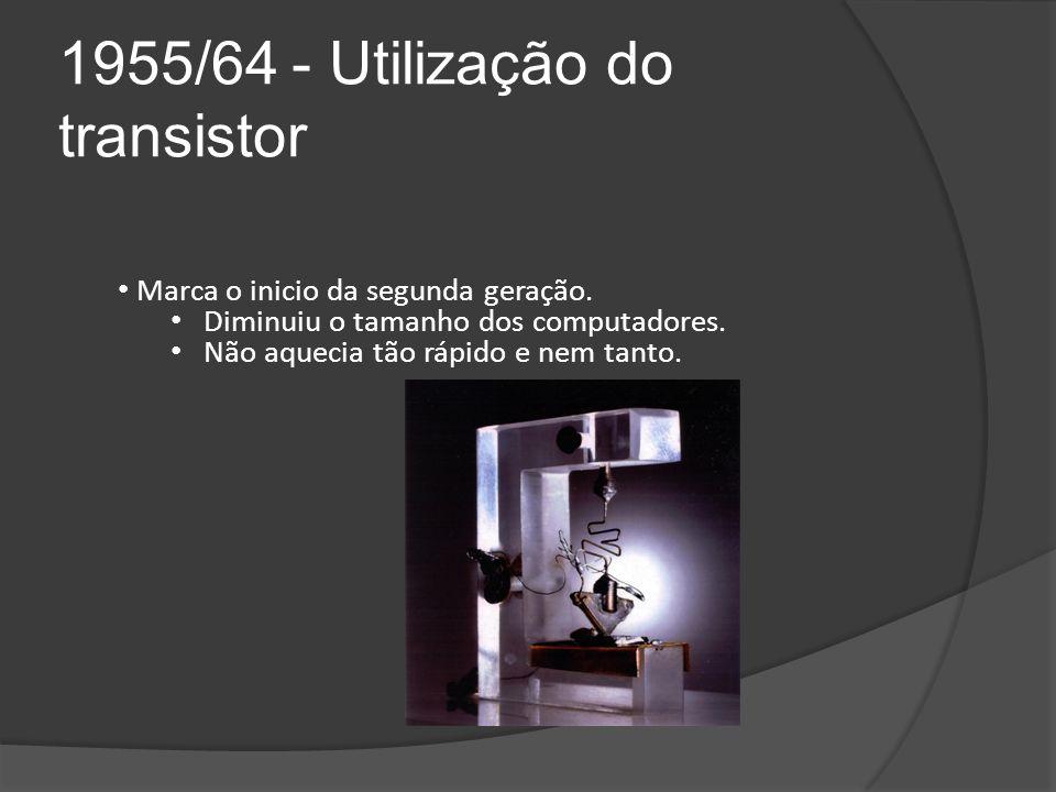 1955/64 - Utilização do transistor