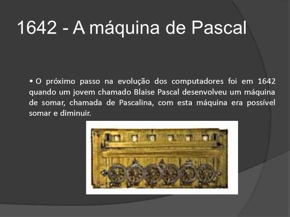 1642 - A máquina de Pascal