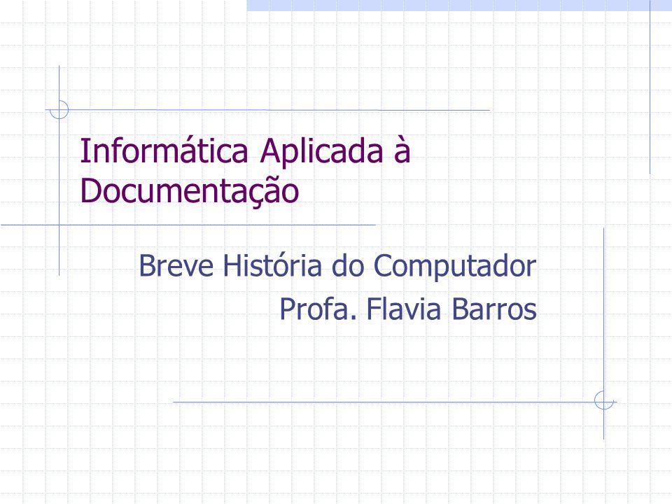 Informática Aplicada à Documentação