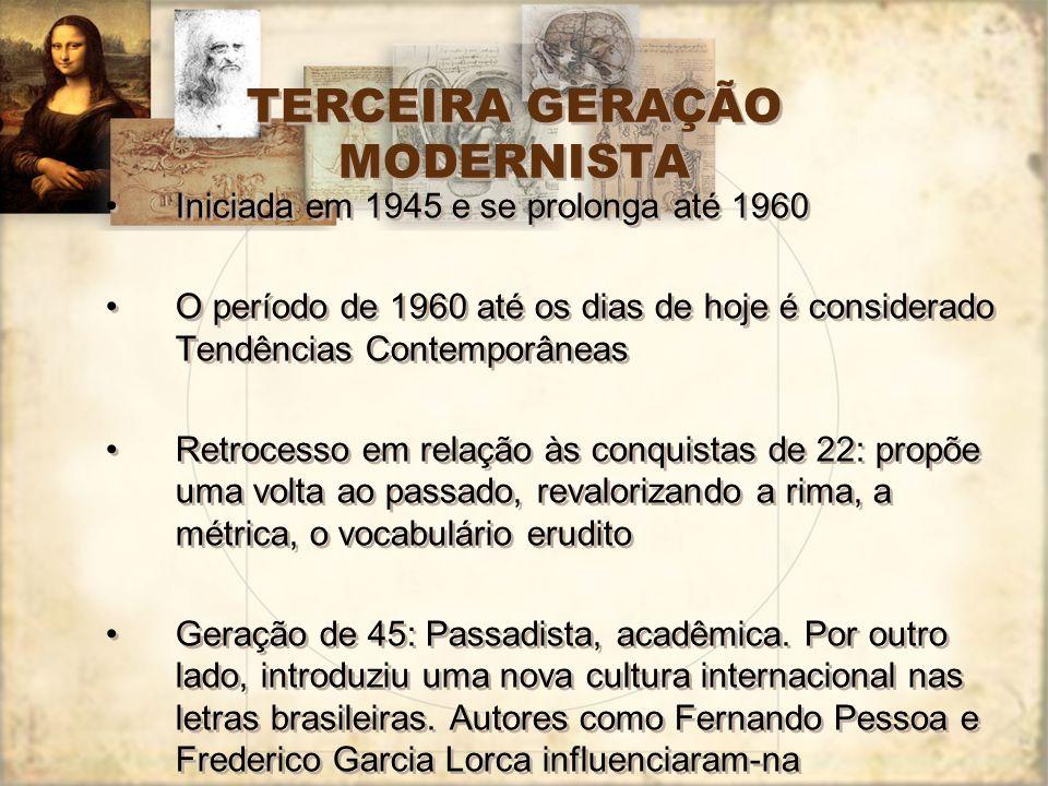 TERCEIRA GERAÇÃO MODERNISTA