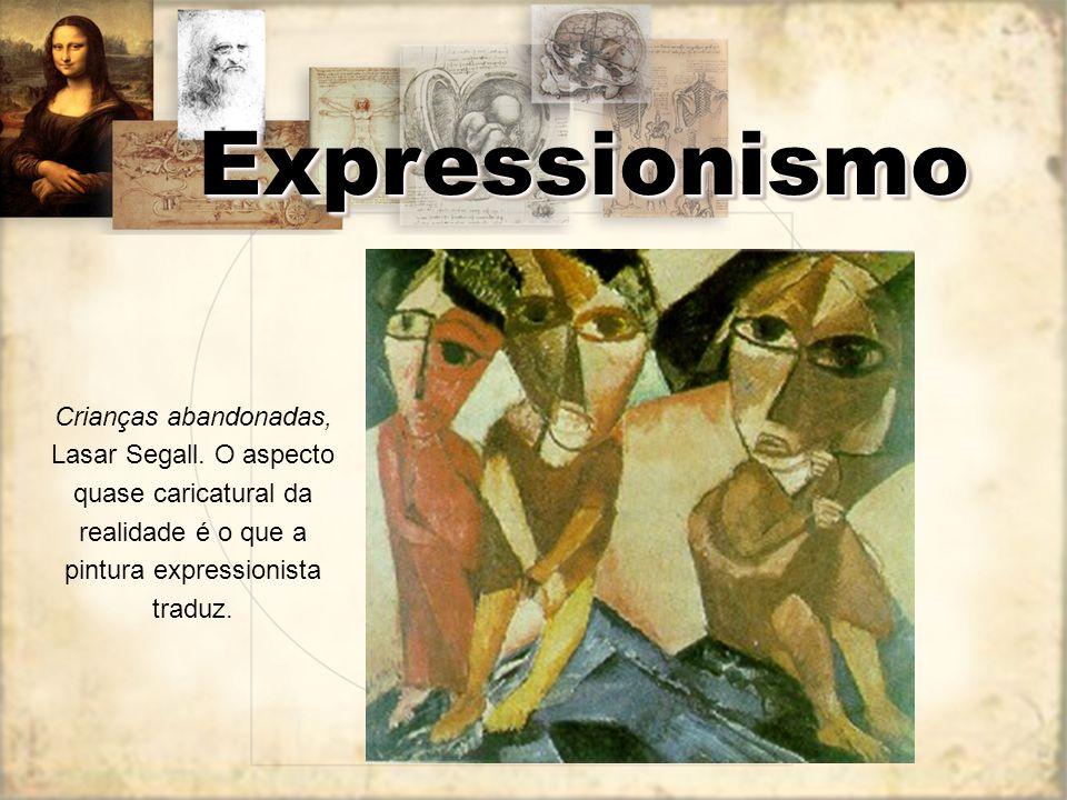 Expressionismo Crianças abandonadas, Lasar Segall.