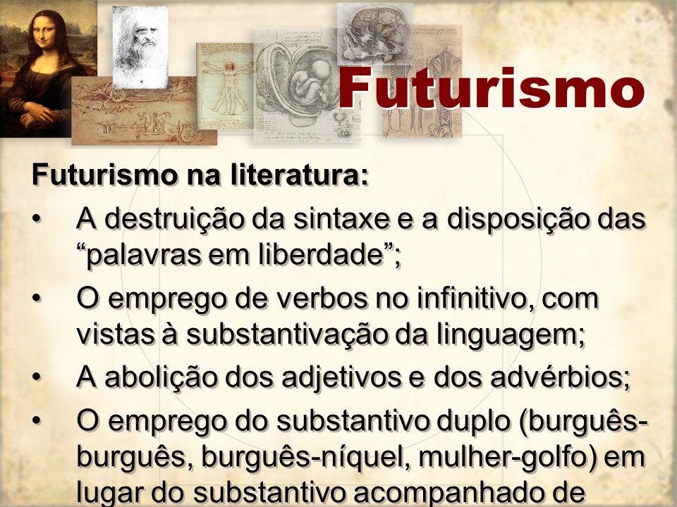 Futurismo Futurismo na literatura: