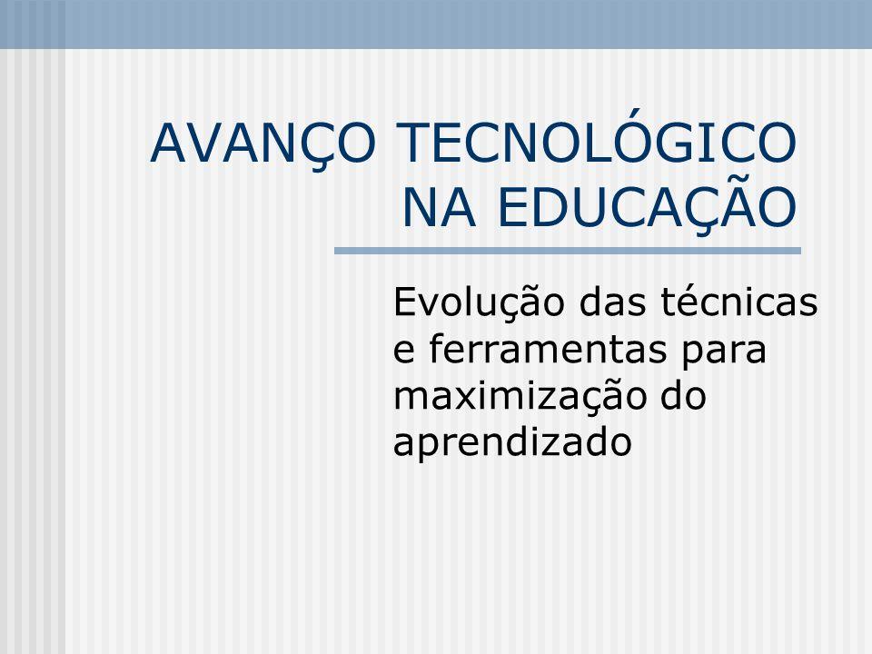 AVANÇO TECNOLÓGICO NA EDUCAÇÃO